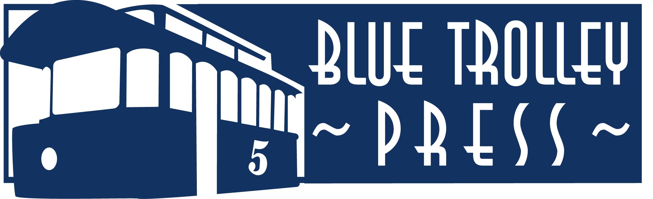 Blue Trolley Press